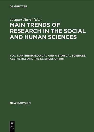 Anthropological and historical sciences  Aesthetics and the sciences of art PDF