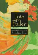 Loie Fuller, Goddess of Light