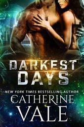 Darkest Days (Sci-Fi Alien Invasion Romance)
