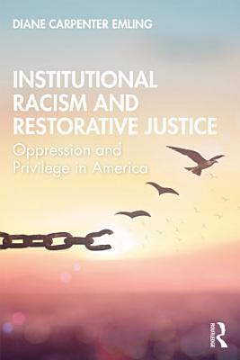 Institutional Racism and Restorative Justice
