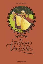 Les orangers de Versailles: Volume1