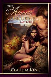 The Alpha's Concubine - Part Four (Historical Shifter Romance)