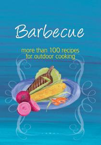 Easy Eats  Barbecue Book