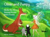Oliver and Jumpy - the Cat Series, Stories 1-3: Bedtime stories for children in illustrated picture book with short stories for early readers.