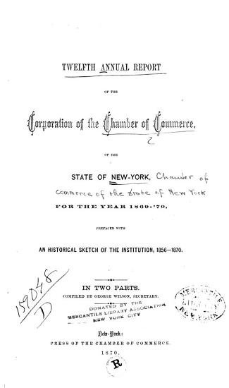 Annual Report of the Corporation of the Chamber of Commerce  of the State of New York  for the Year     PDF