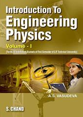 Introduction to Enginering Physics Vol-1 (U.P.Tech.Uni.Lucknow)