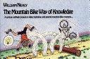 The Mountain Bike Way of Knowledge