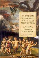 Fabulous Creatures  Mythical Monsters  and Animal Power Symbols PDF
