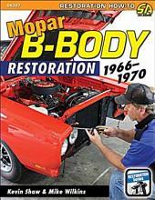 Mopar B-Body Restoration 1966-1970