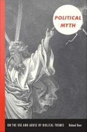 Political Myth: On the Use and Abuse of Biblical Themes