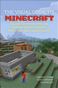 A Visual Guide to Minecraft   Book