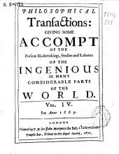 Philosophical Transactions, Giving Some Accompt of the Present Undertakings, Studies and Labors of the Ingenious in Many Considerable Parts of the World: Issues 45-56