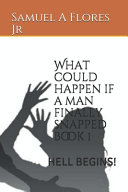 Download What Could Happen If a Man Finally Snapped Book