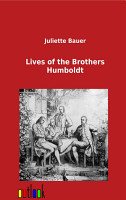 Lives of the Brothers Humboldt PDF