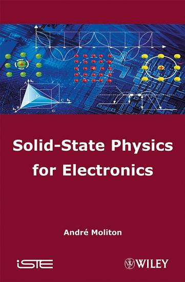 Solid State Physics for Electronics PDF