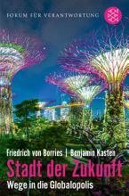 Stadt der Zukunft     Wege in die Globalopolis PDF