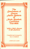 The Descendants of Deacon Aaron Baldwin of North Branford, Conn., 1724-1800
