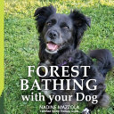 Forest Bathing with Your Dog PDF