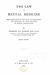 The Law of Mental Medicine: The Correlation of the Facts of Psychology and Histology in Their Relation to Medical Therapeutics