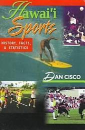 Hawai'i Sports: History, Facts, and Statistics