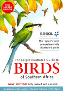 The Larger Illustrated Guide to Birds of Southern Africa PDF