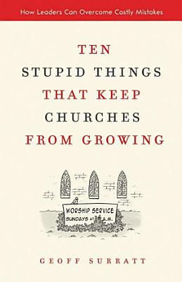Ten Stupid Things That Keep Churches from Growing PDF