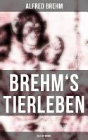 Brehm s Tierleben  Alle 28 B  nde  PDF