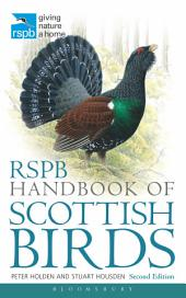 RSPB Handbook of Scottish Birds: Second Edition, Edition 2