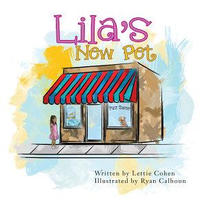 Lila s New Pet