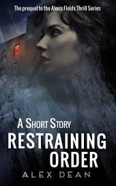 Restraining Order: A Mystery Suspense Crime Thriller