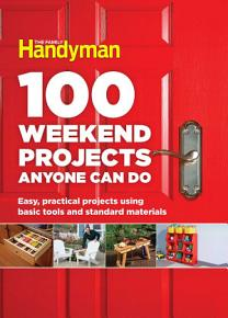 100 Weekend Projects Anyone Can Do PDF