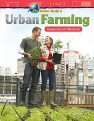 The Hidden World of Urban Farming  Operations with Decimals PDF