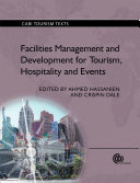 Facilities Management and Development for Tourism, Hospitality and Events