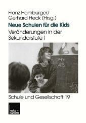 Neue Schulen für die Kids: Veränderungen in der Sekundarstufe I in den Ländern der Bundesrepublik Deutschland