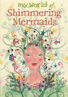 My World of Shimmering Mermaids PDF