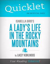 Quicklet on Isabella Bird's A Lady's Life in the Rocky Mountains (CliffNotes-like Summary & Analysis)