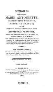 Memoires Concernant Marie Antoinette, Reine de France