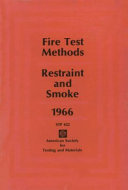Symposium On Fire Test Methods Restraint And Smoke 1966 Book PDF
