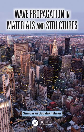 Wave Propagation in Materials and Structures PDF