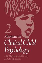 Advances in Clinical Child Psychology: Volume 2