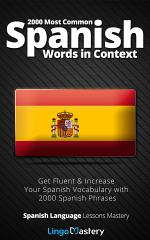 2000 Most Common Spanish Words in Context