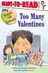 Too Many Valentines: with audio recording