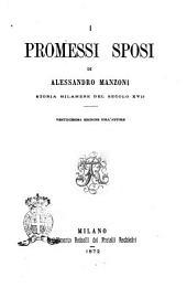 I promessi sposi storia milanese del secolo 16. di Alessandro Manzoni