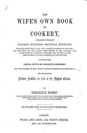 The Wife's Own Book of Cookery ... Illustrated with ... Engravings