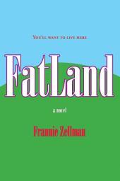 FatLand: A Novel