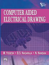 COMPUTER AIDED ELECTRICAL DRAWING