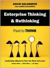 Enterprise Thinking & Rethinking: Paid to Think