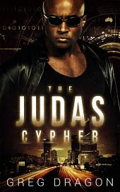 The Judas Cypher: A Technothriller