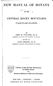 New Manual of Botany of the Central Rocky Mountains (vascular Plants)
