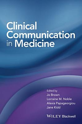 Clinical Communication in Medicine PDF